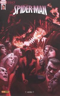 Marvel legacy : Spider-Man. n° 7, Adieu ?