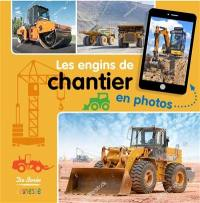 Les engins de chantier en photos