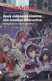 CinémAction. n° 168, Jeux vidéos et cinéma