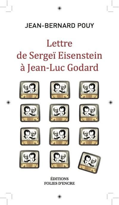 Lettre de Sergueï Eisenstein à Jean-Luc Godard; Lettre de Joseph Staline à John Wayne