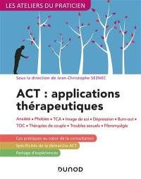 ACT, applications thérapeutiques