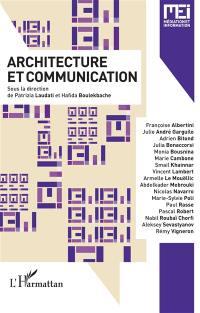 MEI Médiation et information. n° 46, Architecture et communication