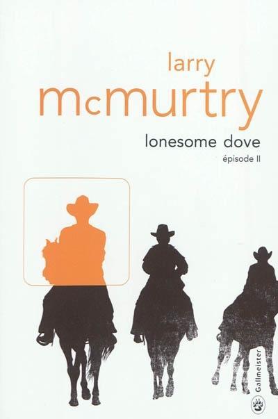 Lonesome Dove. Volume 2