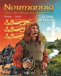 Normannia. Volume 1, Le sang de Rollon