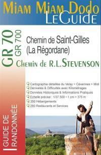 GR 70-GR 700, Chemin de R.L. Stevenson, chemin de Saint-Gilles ou Régordane