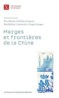 Marges et frontières de la Chine