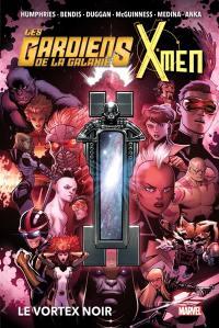 Les gardiens de la galaxie & X-Men, Le vortex noir