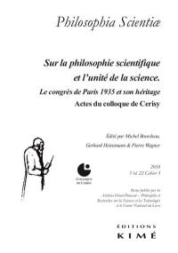 Philosophia scientiae. n° 22-3, Sur la philosophie scientifique et l'unité de la science