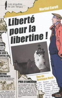 Liberté pour la libertine !