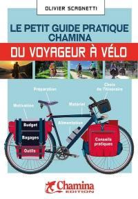 Le petit guide pratique Chamina du voyageur à vélo