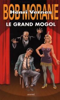 Bob Morane, Le Grand Mogol