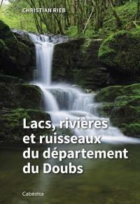 Lacs, rivières et ruisseaux du département du Doubs