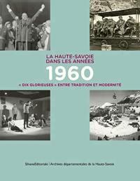 La Haute-Savoie dans les années 1960