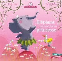 Mamie Poule raconte, L'éléphant qui voulait être une princesse