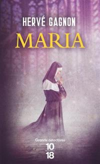 Une enquête de Joseph Laflamme, Maria