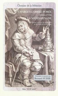 La mandarinade ou L'histoire comique du mandarinat de M. l'abbé de Saint-Martin, marquis de Miksou, docteur en théologie, protonotaire du Saint-Siège apostolique, recteur en l'université de Caen, etc.