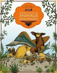 Histoires naturelles des animaux imaginaires