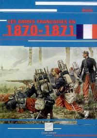 Les armes françaises en 1870-1871
