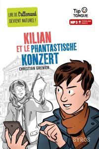 Kilian et le phantastische Konzert