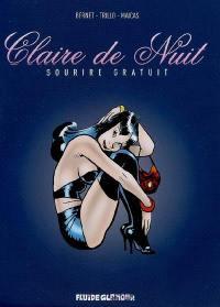 Claire de nuit. Volume 1, Sourire gratuit