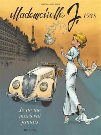 Mademoiselle J. Volume 2, Je ne me marierai jamais