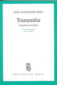 Toutaméia : troisièmes histoires