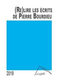 (Re)lire les écrits de Pierre Bourdieu