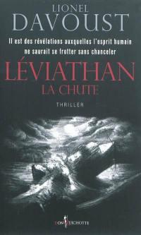 Léviathan. Vol. 1. La chute
