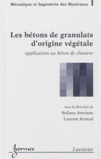 Les bétons de granulats d'origine végétale