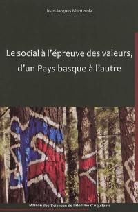 Le social à l'épreuve des valeurs, d'un Pays basque à l'autre