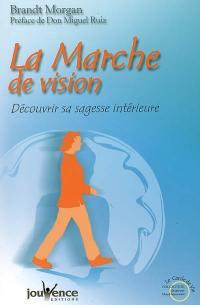La marche de vision