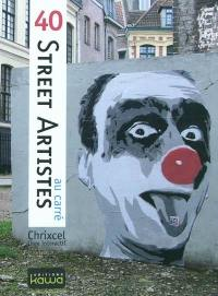 40 Street artistes au carré