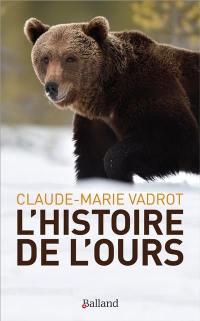 L'histoire de l'ours