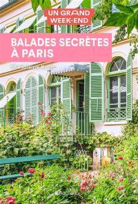 Balades secrètes à Paris