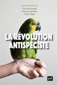 La révolution antispéciste