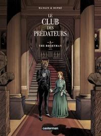 Le club des prédateurs. Volume 1, The Bogeyman