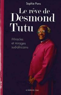 Le rêve de Desmond Tutu