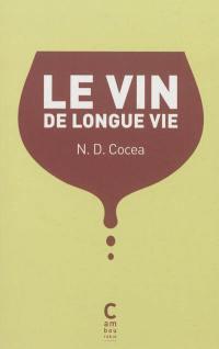 Le vin de longue vie