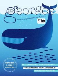 Georges : drôle de magazine pour enfants. n° 53, Baleine