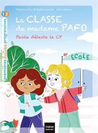 La classe de madame Pafo. Volume 1, Paola déteste le CP