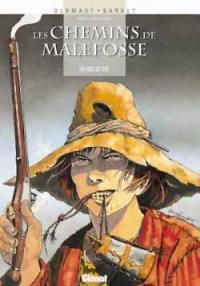 Les chemins de Malefosse. Volume 4, Face de suie