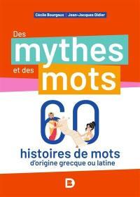 Des mythes et des mots