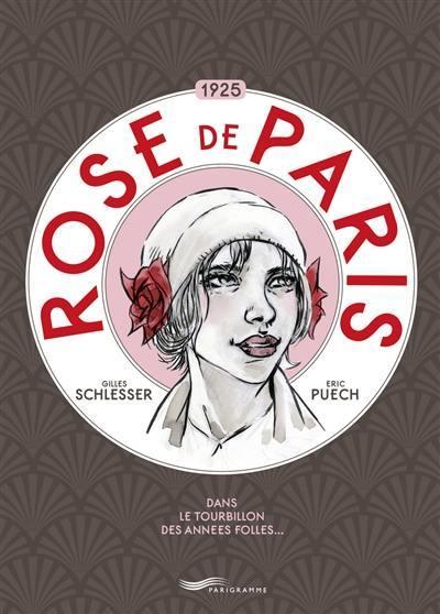 Rose de Paris, 1925