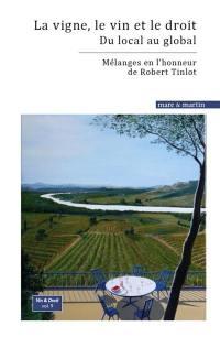 La vigne, le vin et le droit