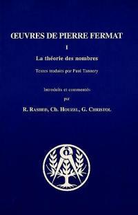 Oeuvres de Pierre Fermat. Volume 1, La théorie des nombres