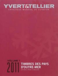 Catalogue Yvert et Tellier de timbres-poste. Volume 1, Abou Dhabi à Burundi