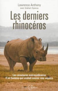 Les derniers rhinocéros