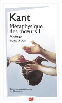 Métaphysique des moeurs. Volume 1,