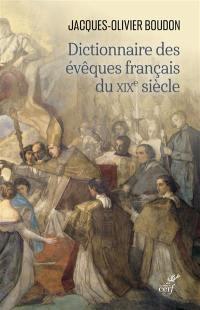 Dictionnaire des évêques français du XIXe siècle
