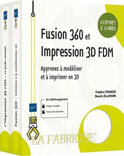 Fusion 360 et impression 3D FDM